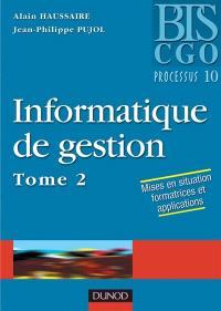 Informatique de gestion. Volume 2, Processus 10
