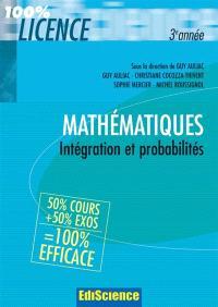 Intégration et probabilités, 3e année : mathématiques pour la licence : cours et exercices corrigés