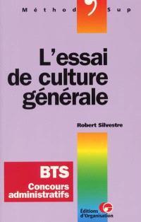 L'essai de culture générale, BTS, concours administratifs