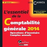 L'essentiel de la comptabilité générale 2014 : opérations d'inventaire, comptes annuels