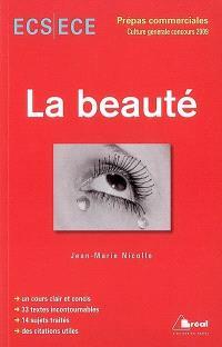 La beauté : classe préparatoire économique et commerciale, voies scientifique et économique, concours 2009
