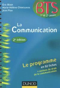La communication : BTS 1re et 2e années, le programme en 82 fiches