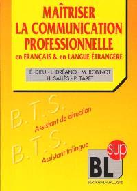 La communication professionnelle en français et en langue étrangère : anglais, allemand, espagnol, itallien