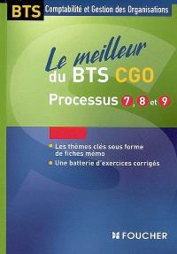Le meilleur du BTS CGO, processus 7, 8 et 9