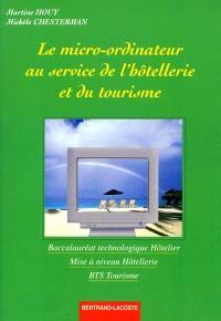 Le micro-ordinateur au service de l'hôtellerie et du tourisme, bac technologique hôtelier, BTS tourisme