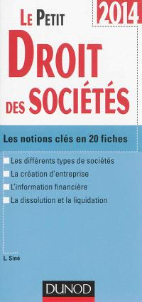 Le petit droit des sociétés : les notions clés en 20 fiches