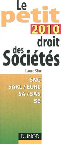 Le petit droit des sociétés 2010
