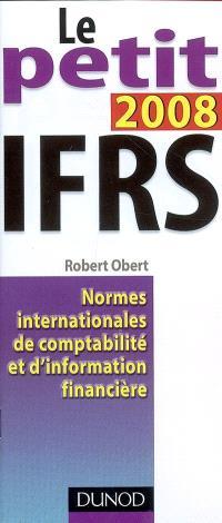Le petit IFRS 2008 : normes internationales de comptabilité et d'information financière