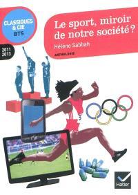 Le sport, miroir de notre société ? : 2011-2013
