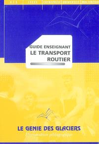 Le transport routier : guide enseignant