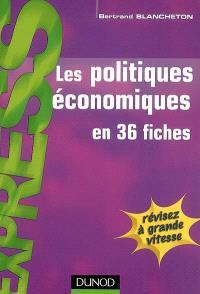 Les politiques économiques en 36 fiches