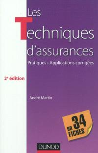 Les techniques d'assurance en 34 fiches : pratiques, applications corrigées