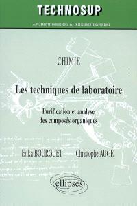 Les techniques de laboratoire : purification et analyse des composés organiques