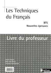 Les techniques du français, BTS : nouvelles épreuves