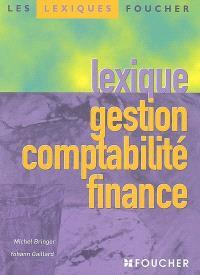 Lexique gestion, comptabilité, finance