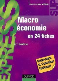 Macroéconomie en 24 fiches