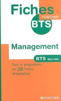 Management : BTS management des unités commerciales, BTS négociation et relation client : tout le programme en 38 fiches détachables