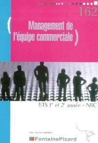 Management de l'équipe commerciale : BTS 1re et 2e années, NRC