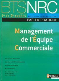 Management de l'équipe commerciale par la pratique, BTS NRC