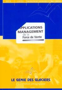 Management de la force de vente : applications