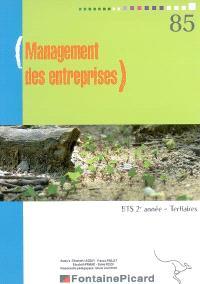 Management des entreprises : BTS 2e année, tertiaires