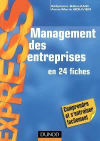 Management des entreprises : en 24 fiches