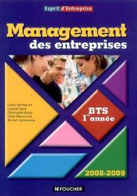 Management des entreprises BTS 1re année, 2008-2009 : livre de l'élève