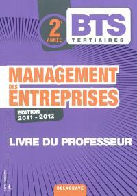 Management des entreprises BTS tertiaires 2e année : livre du professeur