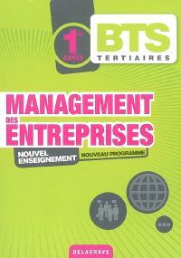 Management des entreprises, 1re année BTS tertiaires : manuel de l'élève