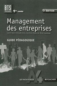 Management des entreprises, BTS tertiaires 1re année : guide pédagogique