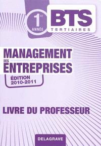Management des entreprises, BTS tertiaires 1re année : livre du professeur
