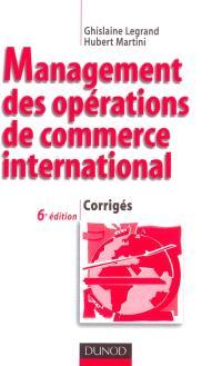 Management des opérations de commerce international : corrigés