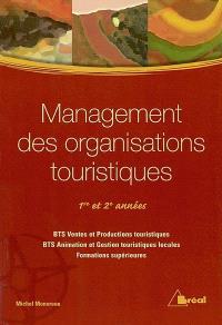 Management des organisations touristiques : 1re et 2e années