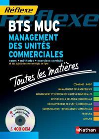 Management des unités commerciales : toutes les matières du BTS MUC : l'ouvrage tout en un + CD pour l'épreuve de 2011