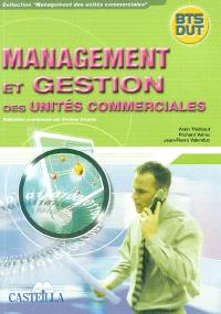Management et gestion des unités commerciales : BTS, DUT : feuillets détachables