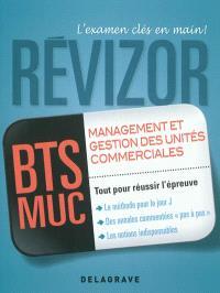Management et gestion des unités commerciales, BTS MUC