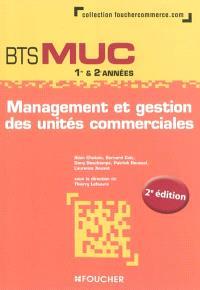 Management et gestion des unités commerciales, BTS MUC 1re & 2e années
