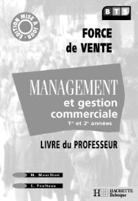 Management, BTS force de vente : livre du professeur