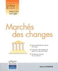 Marchés des changes : synthèse de cours & exercices corrigés
