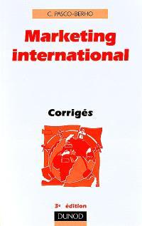 Marketing international : corrigés