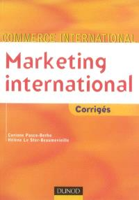 Marketing international : corrigés