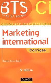 Marketing international, BTS 1re et 2e années commerce international : corrigés