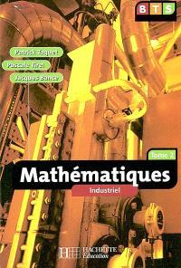 Mathématiques : industriel, BTS. Volume 2