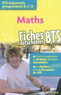 Mathématiques BTS industriels, groupements B, C, D