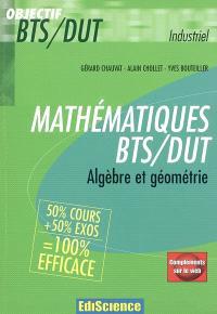 Mathématiques BTS-DUT : algèbre et géométrie : industriel