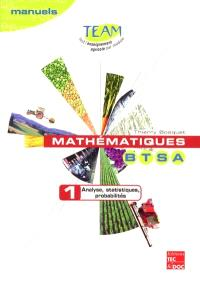 Mathématiques BTSA. Volume 1, Analyse, statistiques, probabilités : module D 1.1
