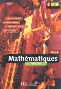 Mathématiques industriel : BTS. Volume 2