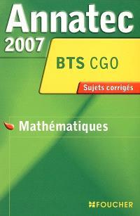 Mathématiques, BTS CGO : sujets corrigés