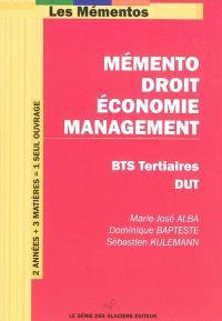 Mémento droit, économie, management : pour BTS tertiaires