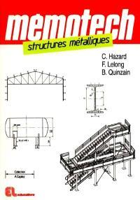 Memotech structures métalliques : CAP, BEP, Bac pro, Bac STI, BTS